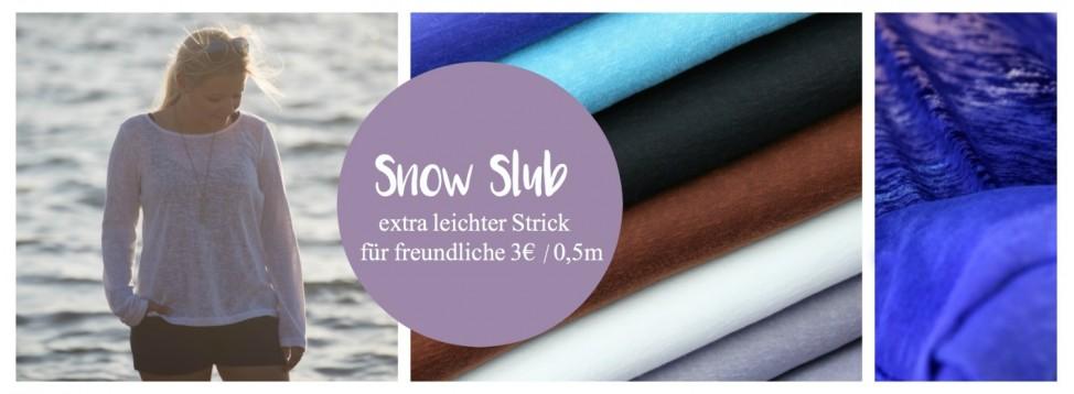 Snow slub