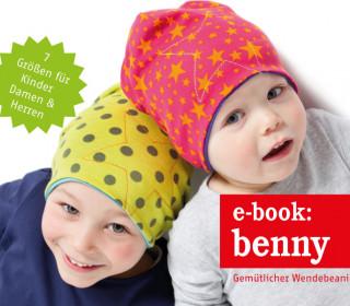 Ebook - Beanie - BENNY gemütlicher Wendebeanie für Groß & Klein