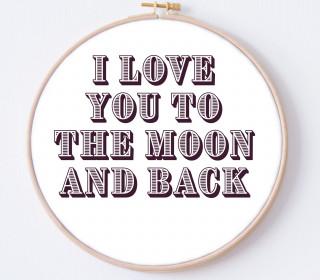 DIY Stickrahmen - I love you to the moon and back - Stickrahmen Bild - zum Selbermachen