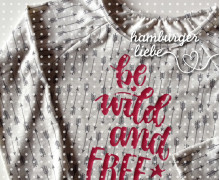 Plotterdatei - be wild and free - Hamburger Liebe