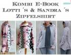 Ebook Kombi E-Book Lotti´s und Sandra´s Zipfelshirt Gr. 74-164 / Gr. 34-58