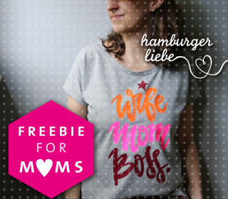Plotterdatei – Wife Mom Boss. – Hamburger Liebe – Freebie