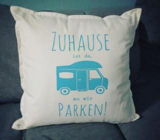 Zuhause ist, wo wir parken | Wohnmobil