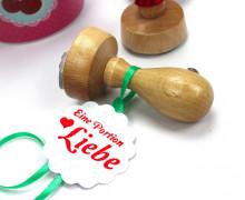 Stempel - Eine Portion Liebe ! Geschenk Stempel