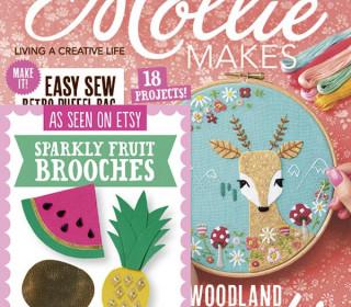 Mollie Makes Ausgabe 56 mit Sparkly Fruit Brooches