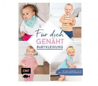 Buch – Für Dich Genäht – Babykleidung – Größe 44-98 – EMF