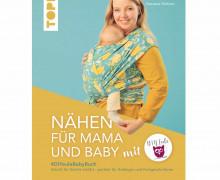 Buch - Nähen für Mama und Baby - Nastasia Mohren - TOPP