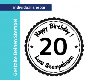 Gestalte Deinen Stempel -  Happy Birthday - 20