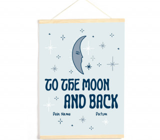 DIY-Stoffposter - Baby - To the moon and back